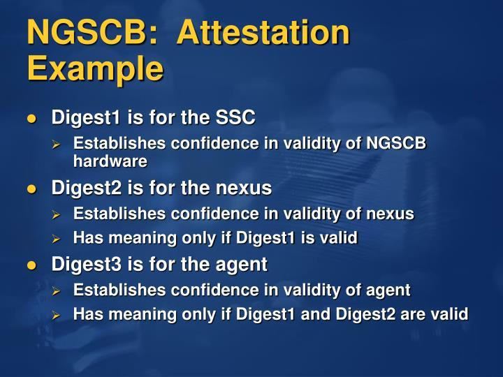 NGSCB:  Attestation Example