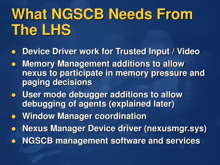 What NGSCB Needs From The LHS