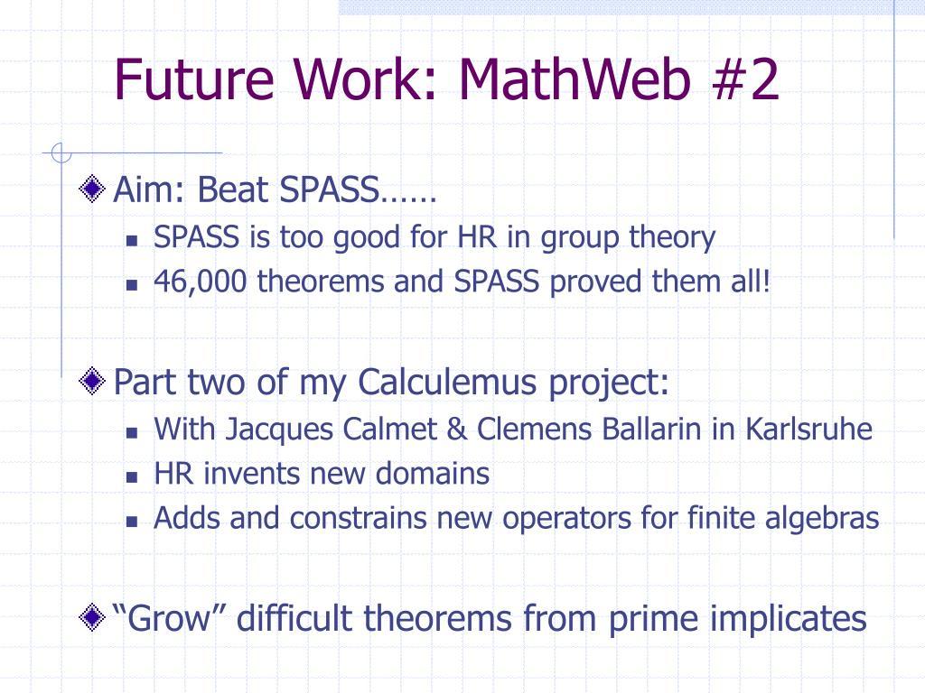 Future Work: MathWeb #2