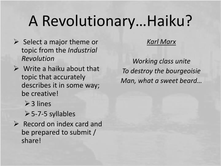 A Revolutionary…Haiku?