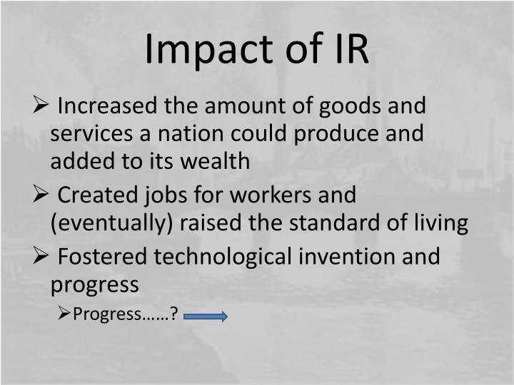 Impact of IR