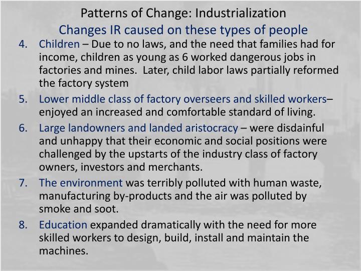 Patterns of Change: Industrialization