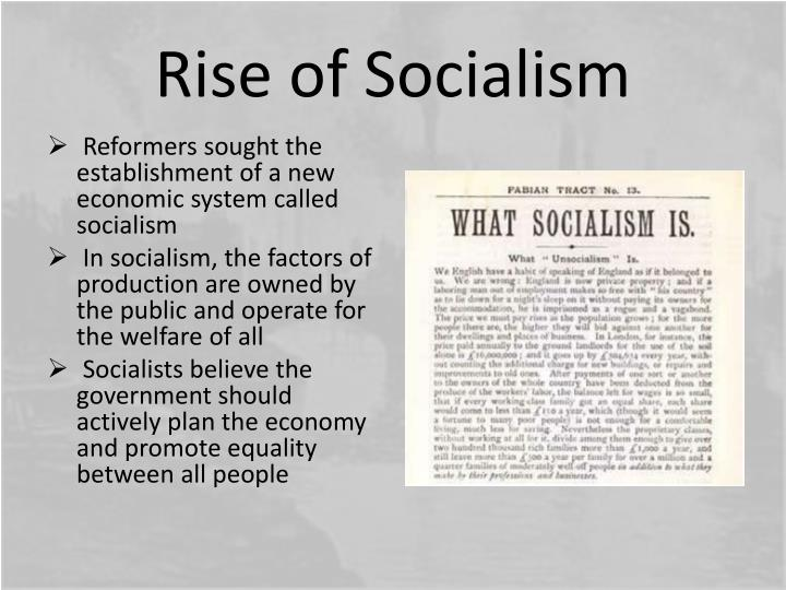 Rise of Socialism