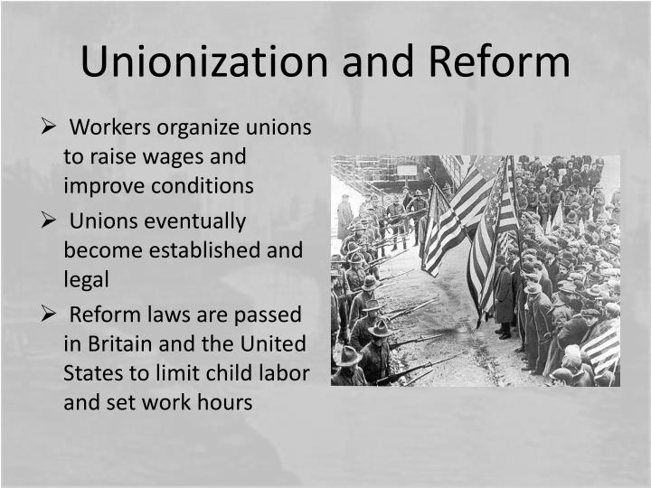 Unionization and Reform