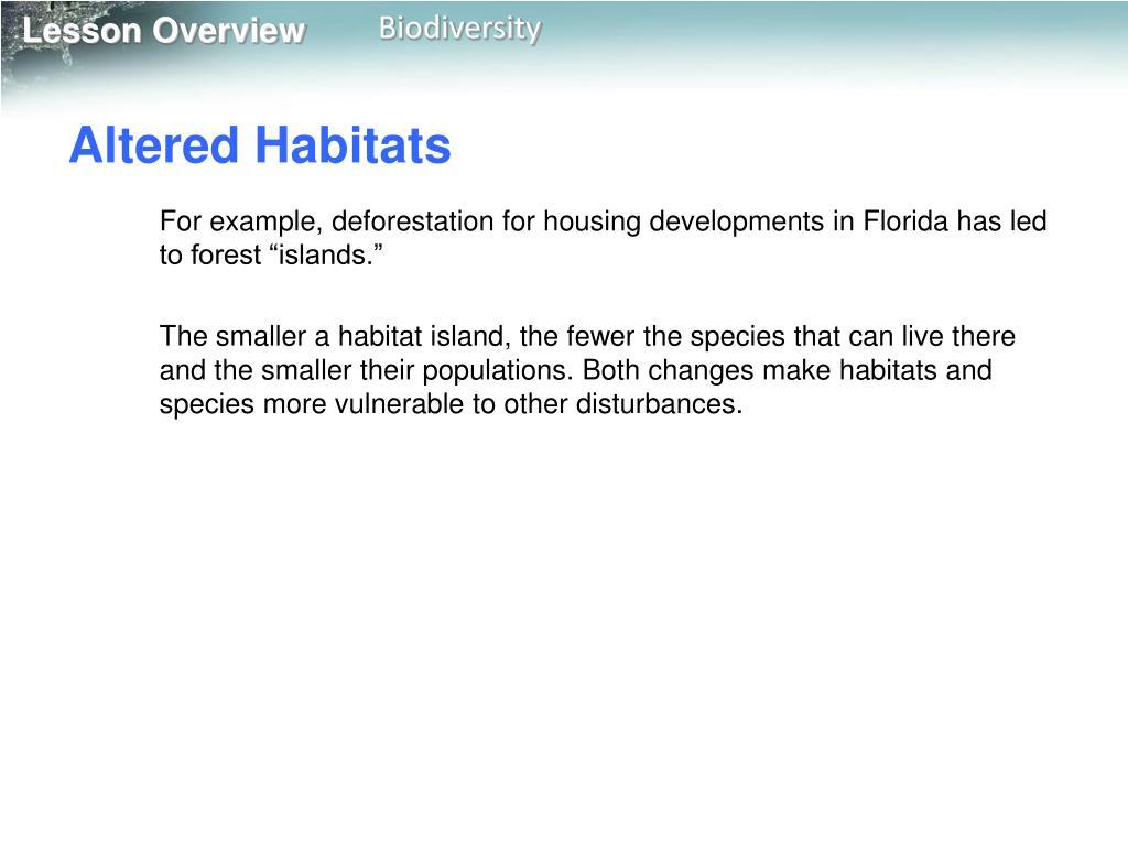 Altered Habitats