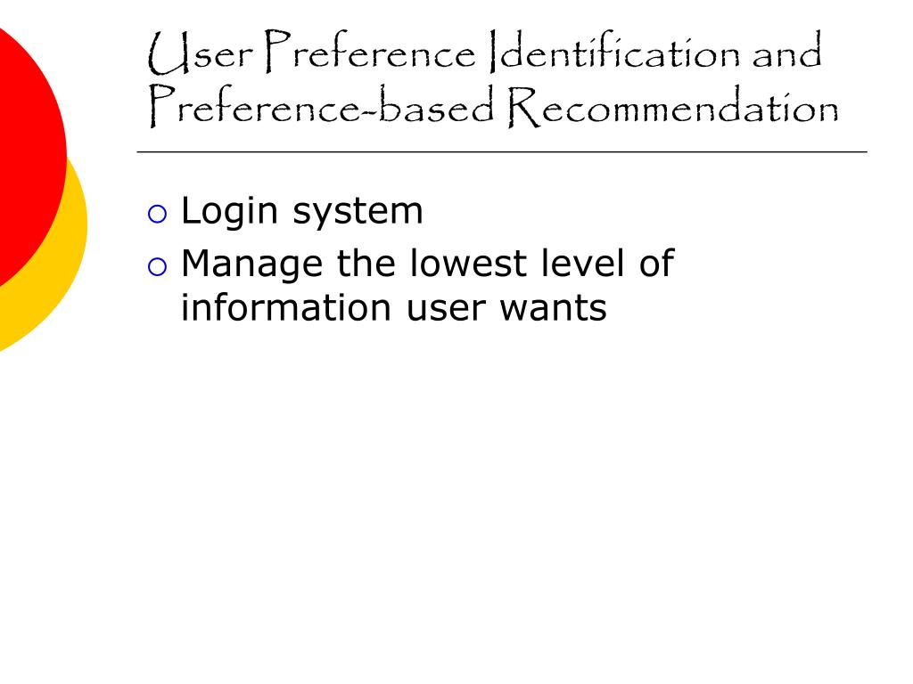 User Preference Identification and Preference-based Recommendation