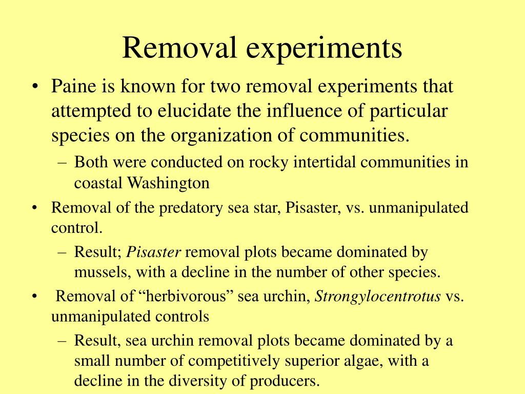 Removal experiments