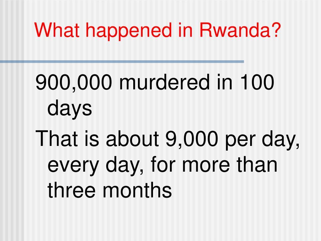 What happened in Rwanda?
