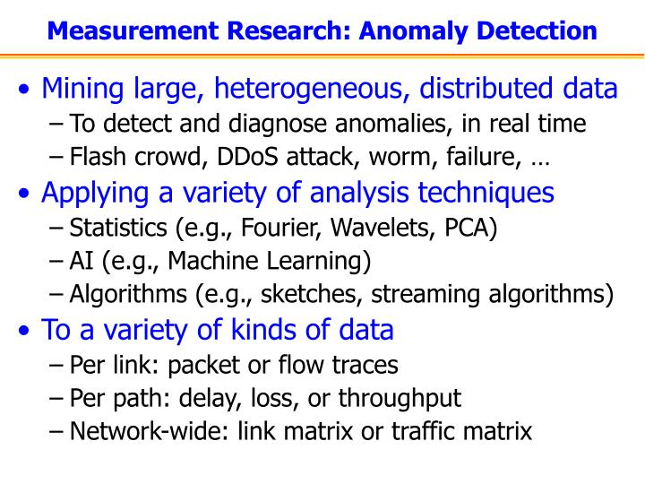 Measurement Research: Anomaly Detection