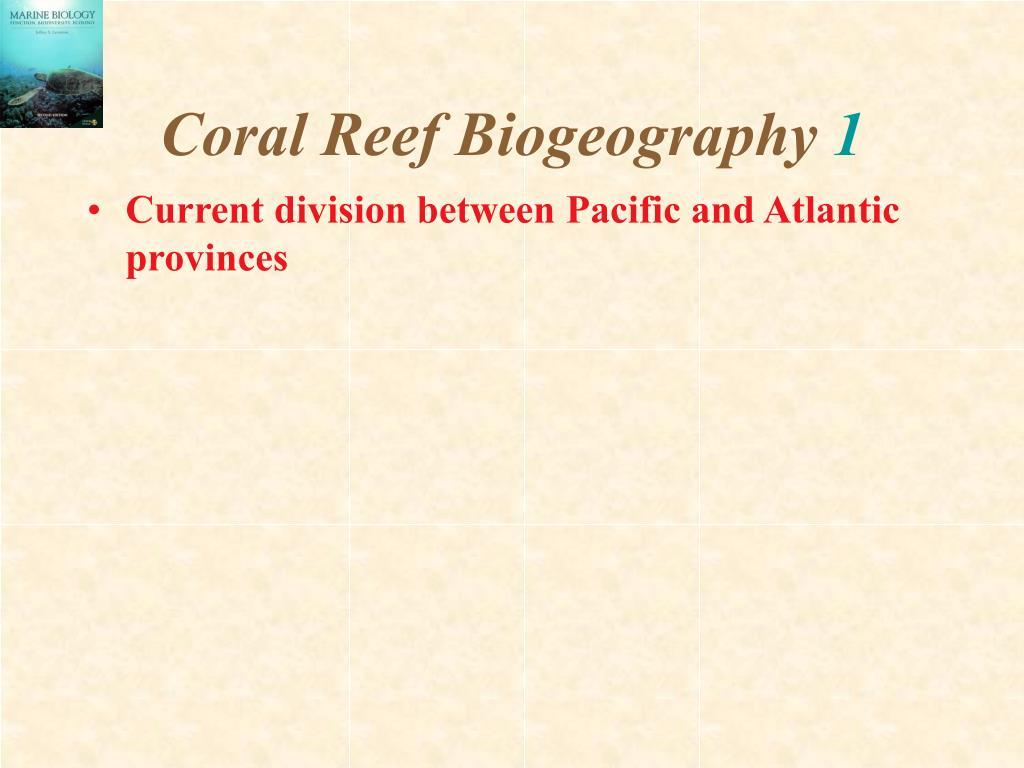 Coral Reef Biogeography