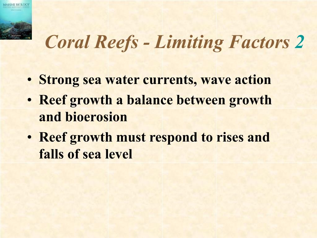 Coral Reefs - Limiting Factors