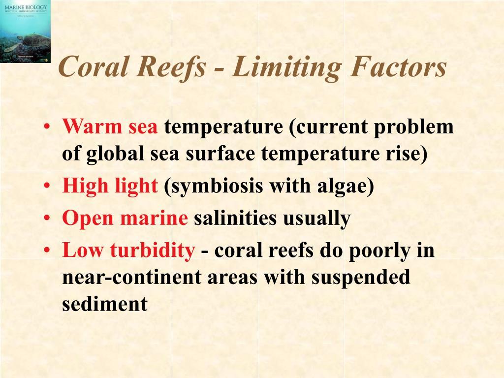 Coral Reefs - Limiting Factors