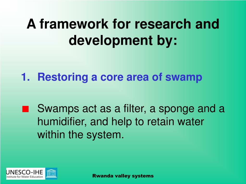 A framework for research and development by: