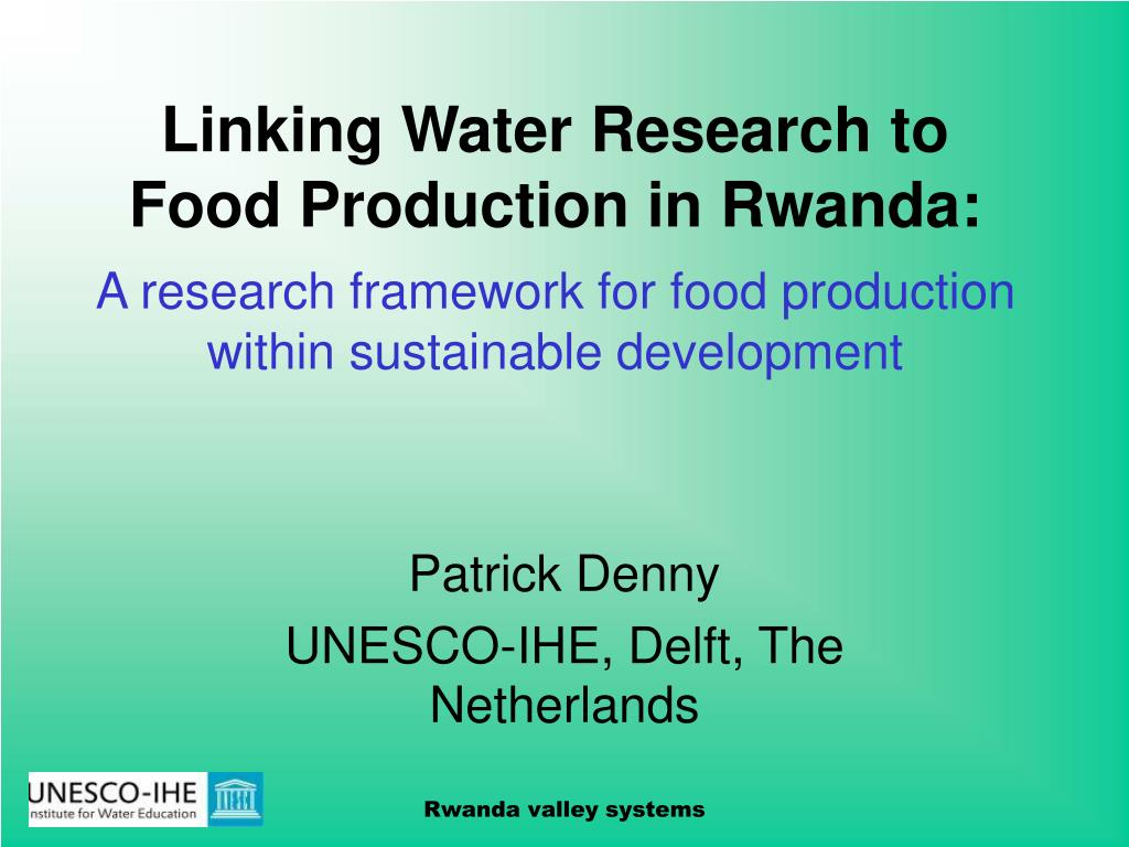 Linking Water Research to Food Production in Rwanda: