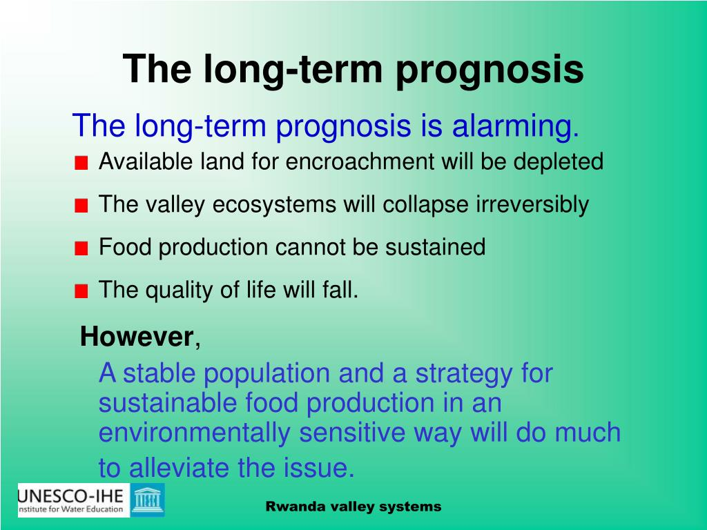 The long-term prognosis
