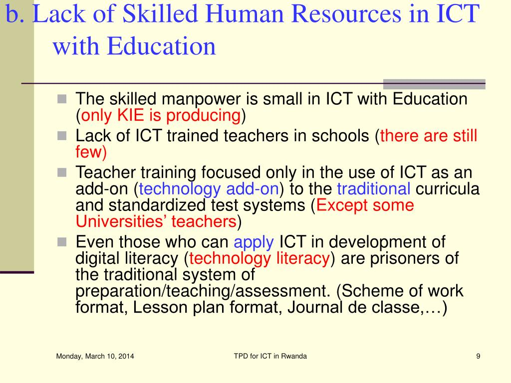 b. Lack of Skilled Human Resources in ICT with Education