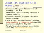 current tpd s situation in ict in rwanda contd
