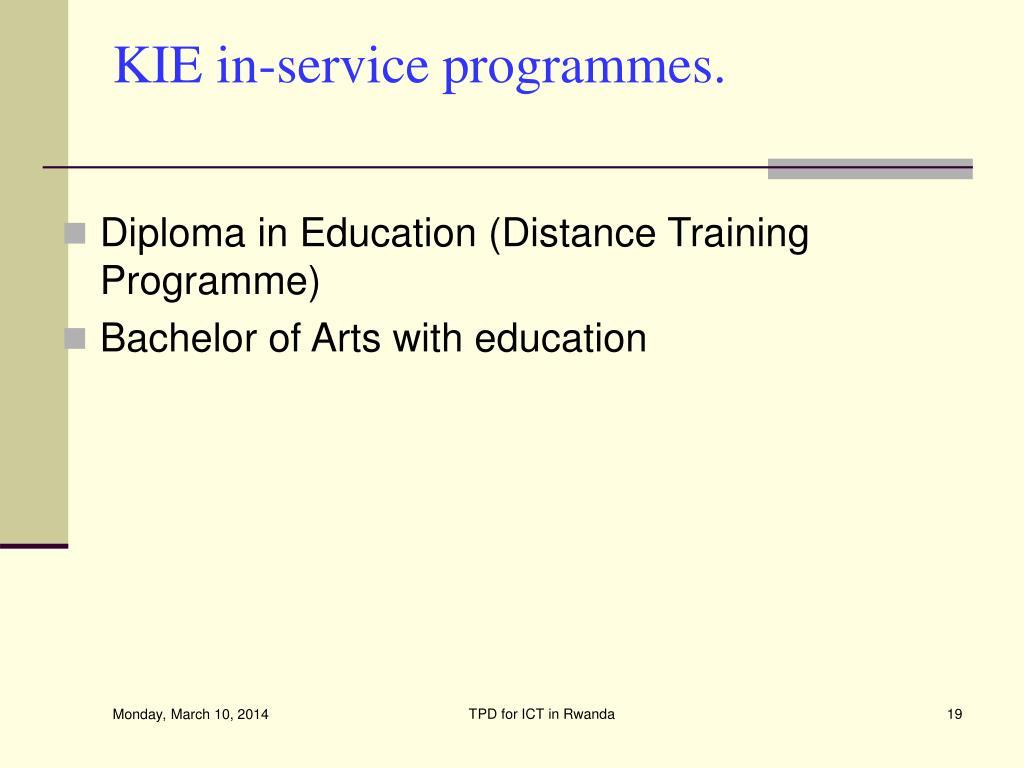 KIE in-service programmes.