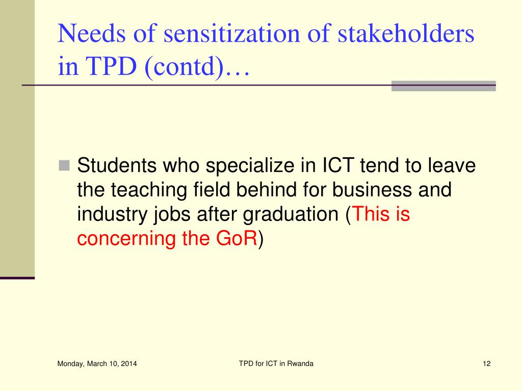 Needs of sensitization of stakeholders in TPD (contd)…