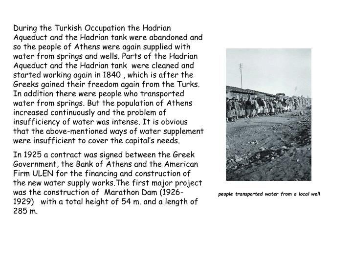 During the Turkish Occupation the
