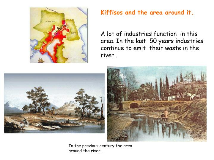 Kiffisos and the area around it.