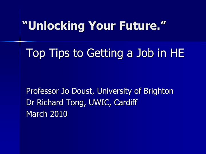 """Unlocking Your Future."""