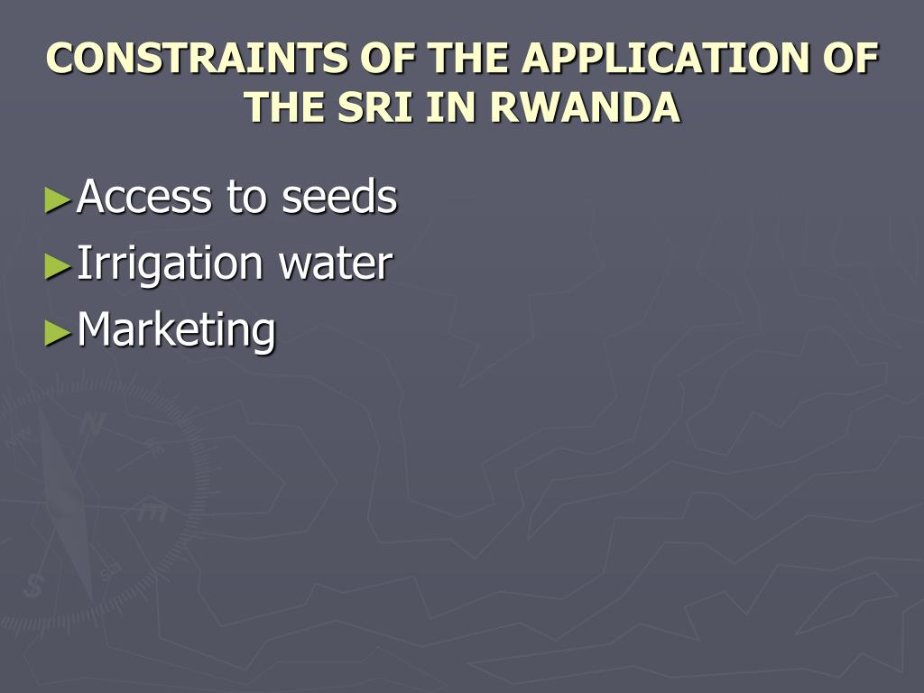 CONSTRAINTS OF THE APPLICATION OF THE SRI IN RWANDA
