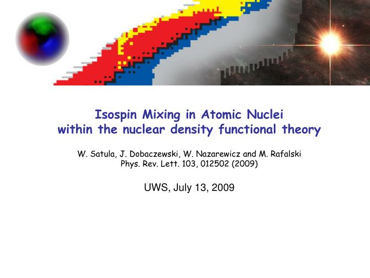 Isospin Mixing in Atomic Nuclei