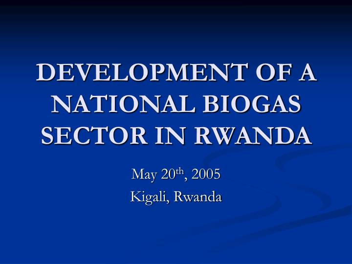 Development of a national biogas sector in rwanda l.jpg
