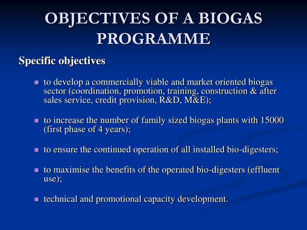 OBJECTIVES OF A BIOGAS PROGRAMME