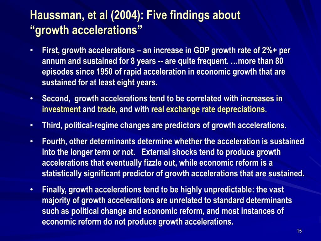 "Haussman, et al (2004): Five findings about  ""growth accelerations"""
