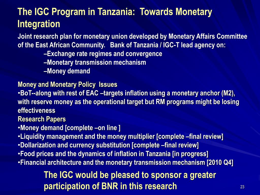The IGC Program in Tanzania:  Towards Monetary Integration