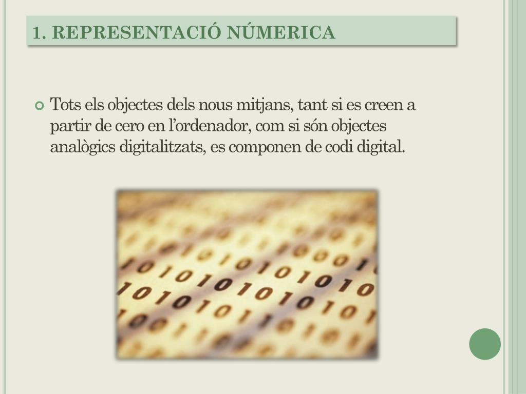 1. REPRESENTACIÓ NÚMERICA