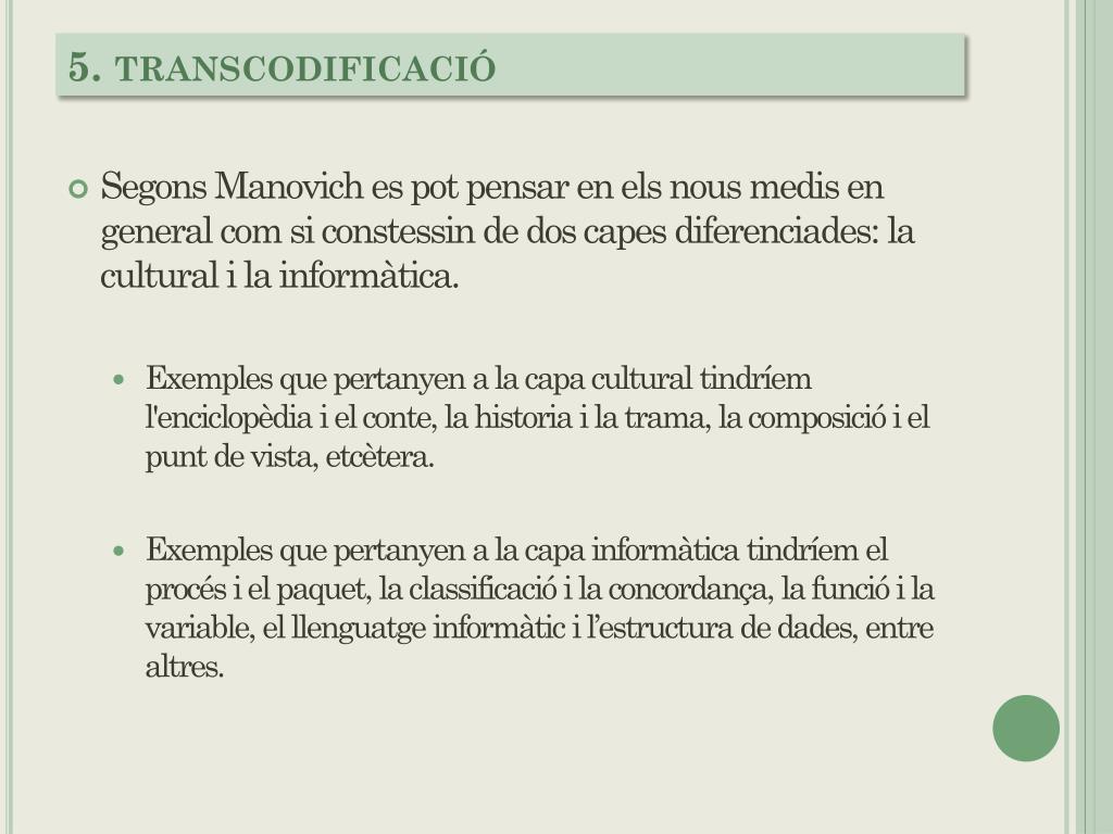 5. transcodificació
