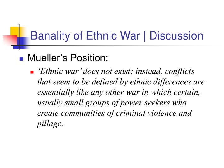 Banality of ethnic war discussion3