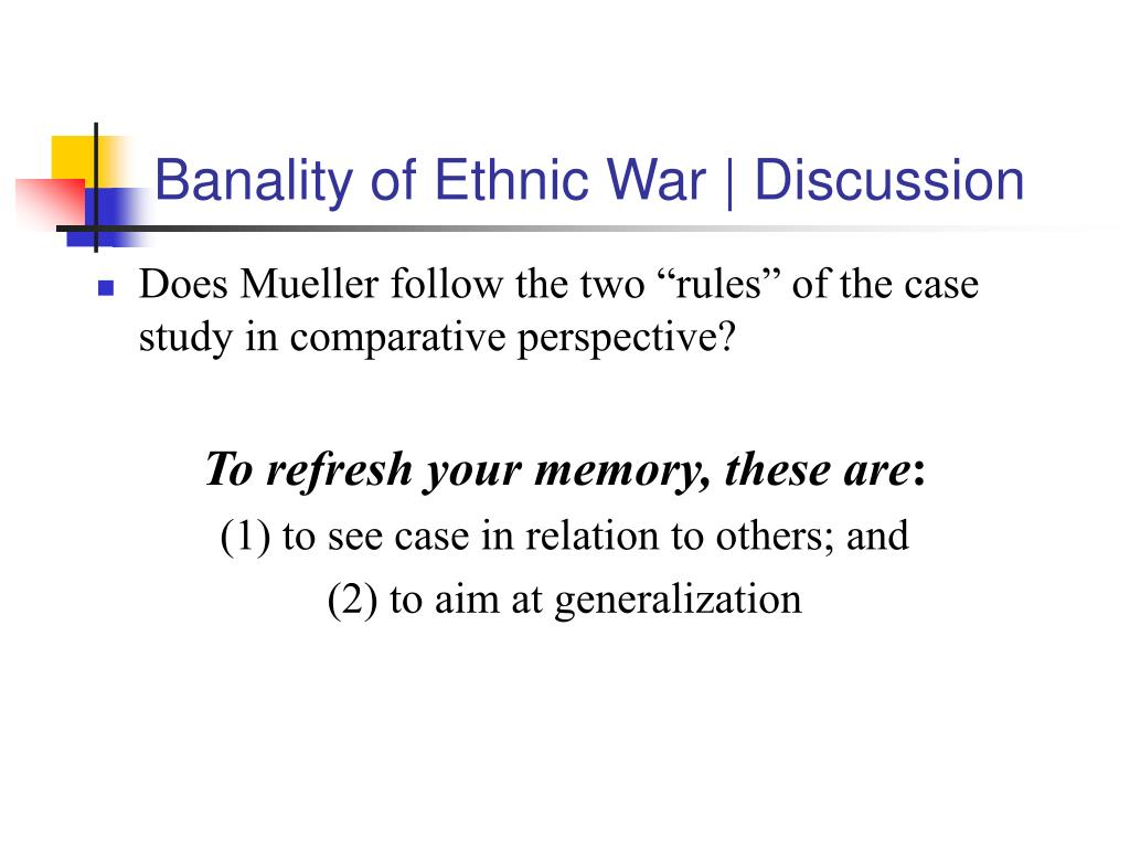Banality of Ethnic War | Discussion