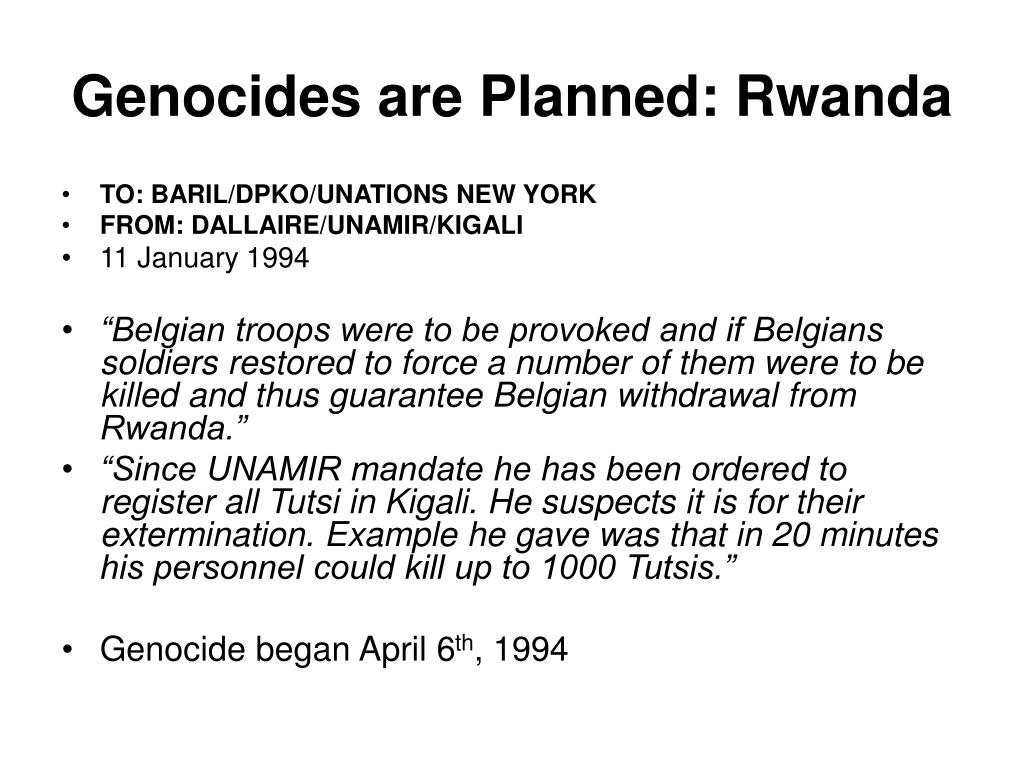 Genocides are Planned: Rwanda