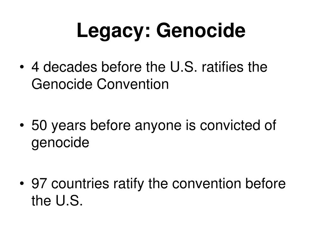 Legacy: Genocide