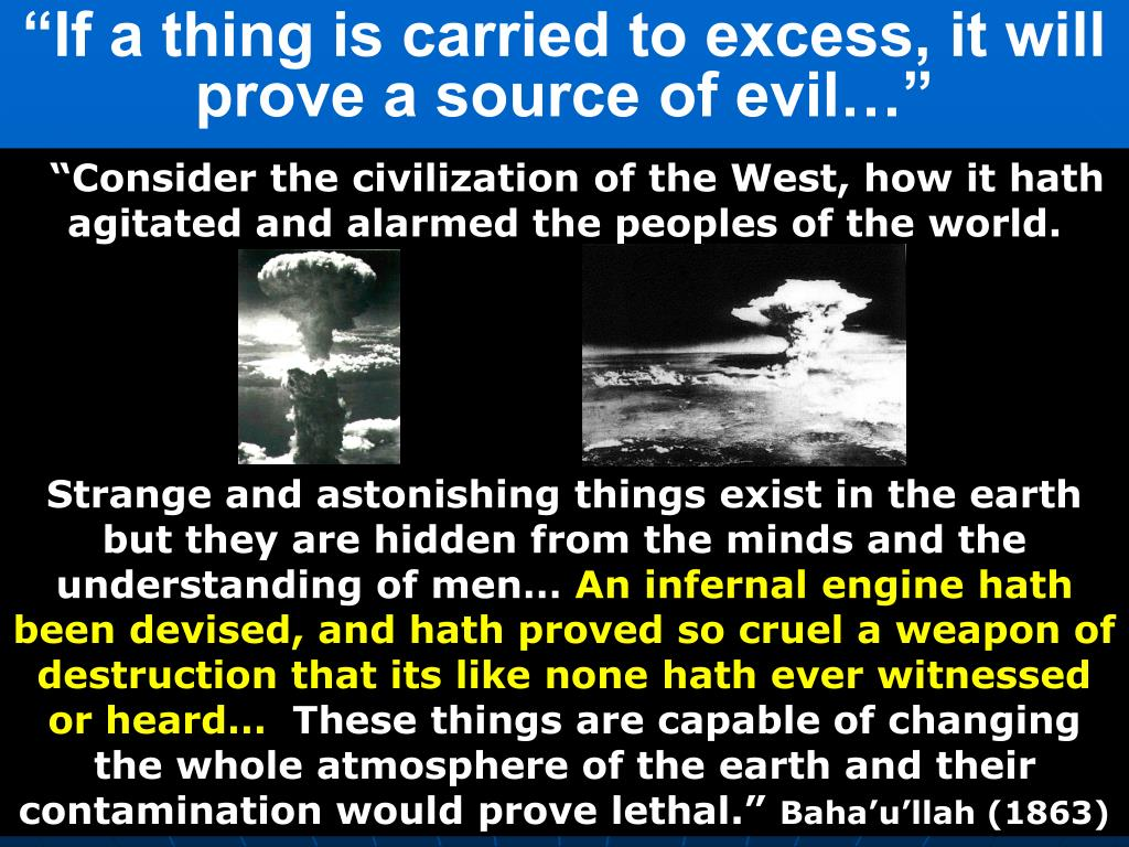 """If a thing is carried to excess, it will prove a source of evil…"""