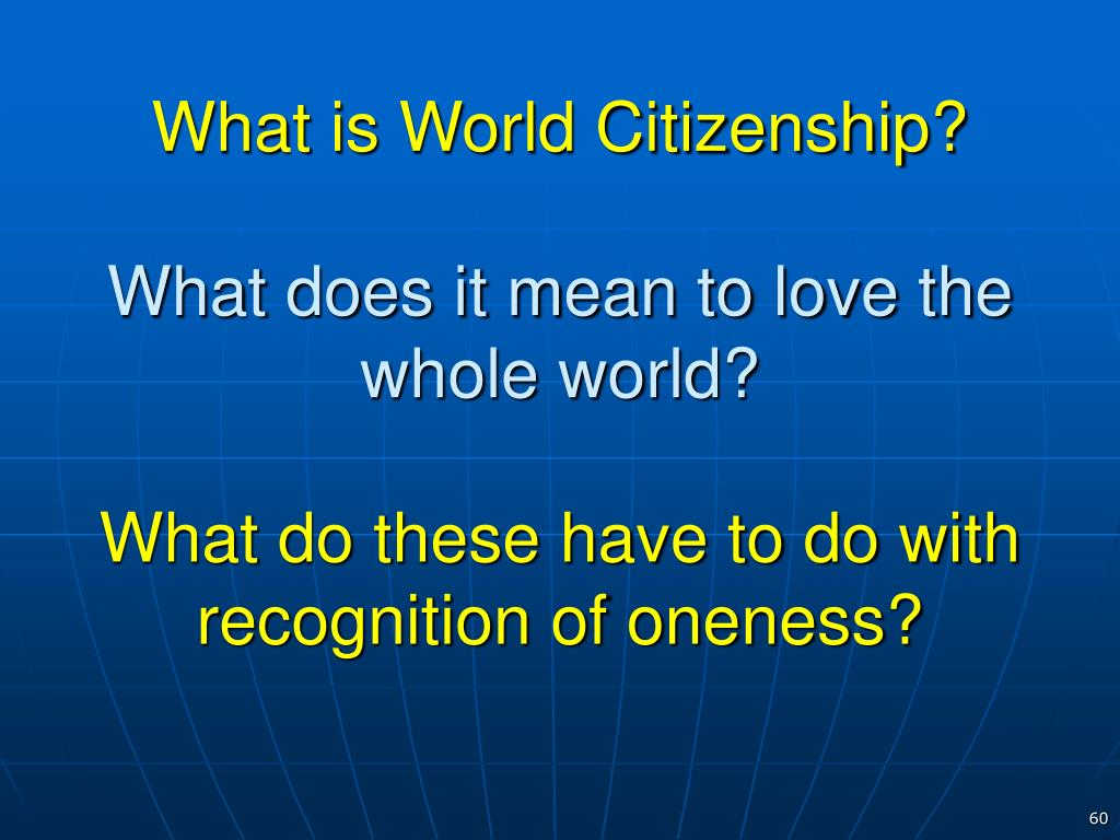 What is World Citizenship?