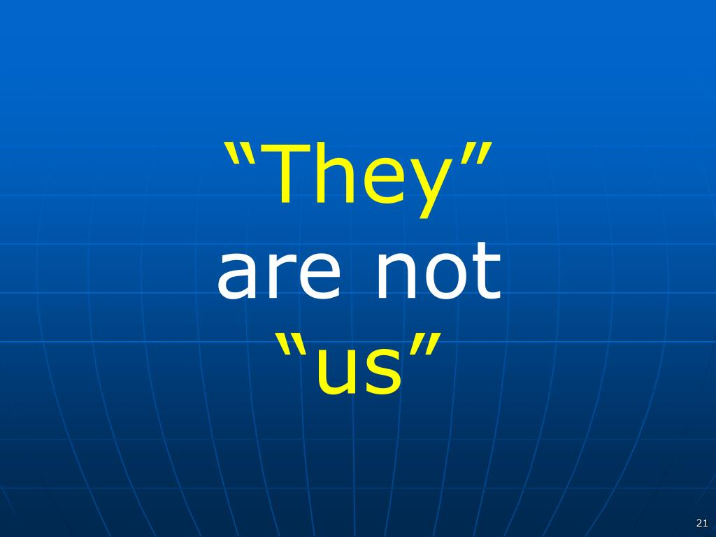 """""""They"""""""