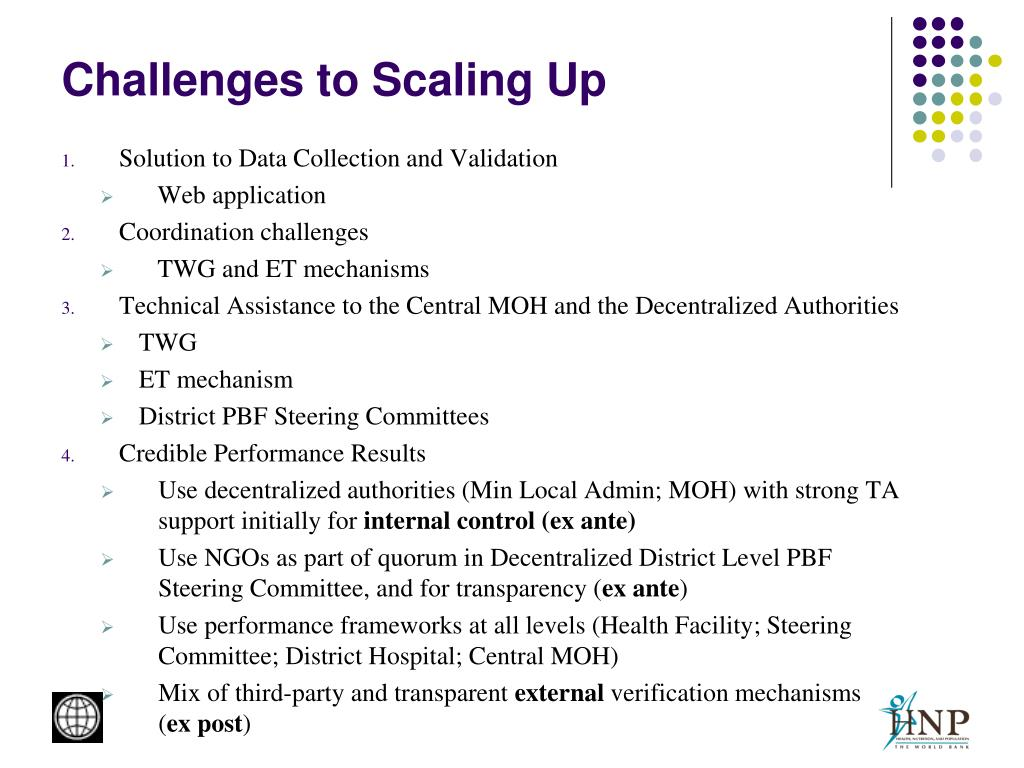 Challenges to Scaling Up