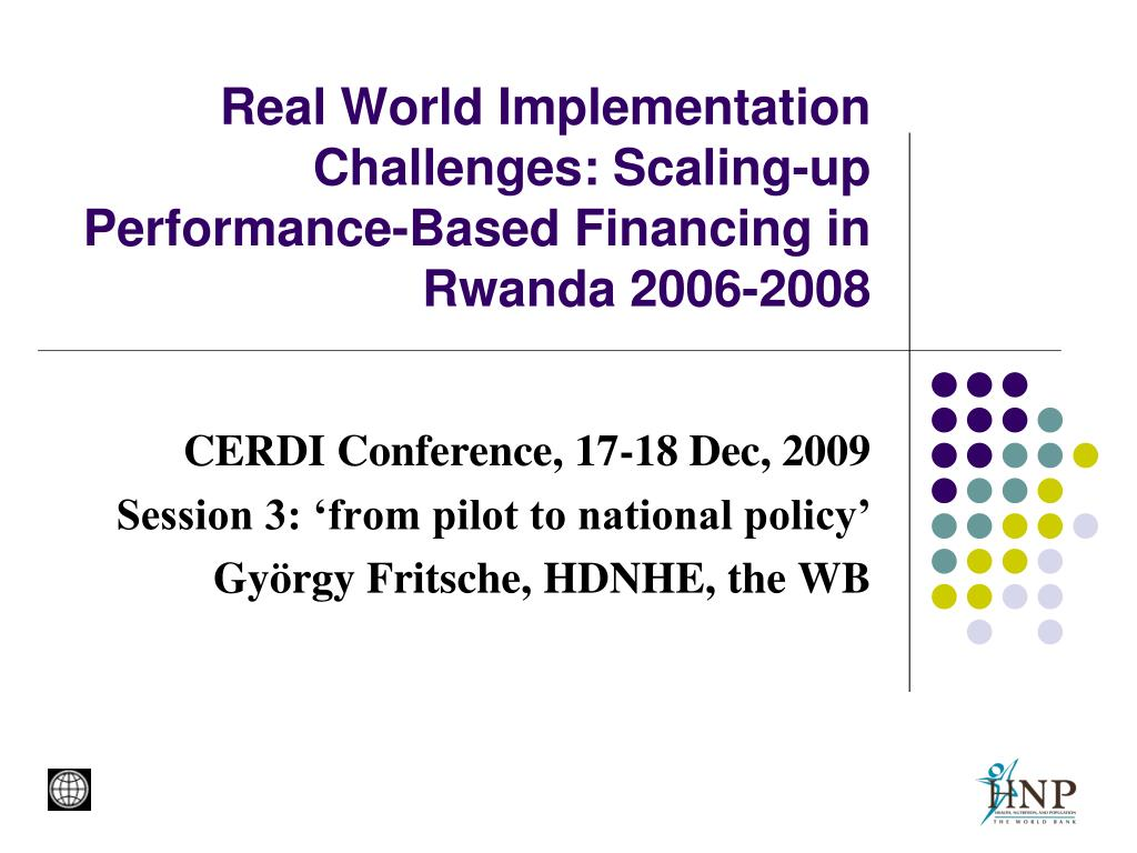 real world implementation challenges scaling up performance based financing in rwanda 2006 2008