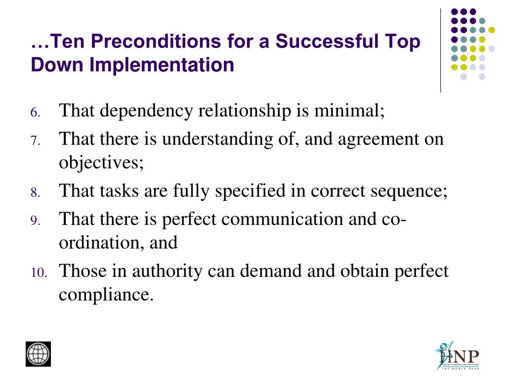 …Ten Preconditions for a Successful Top Down Implementation