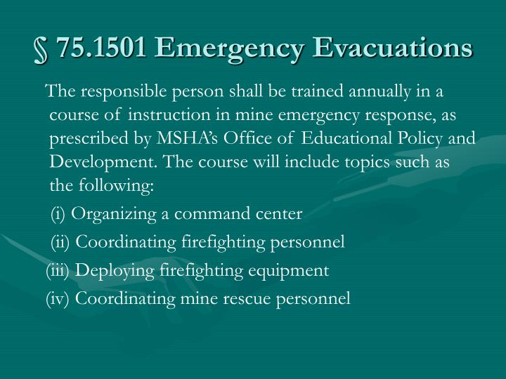 § 75.1501 Emergency Evacuations