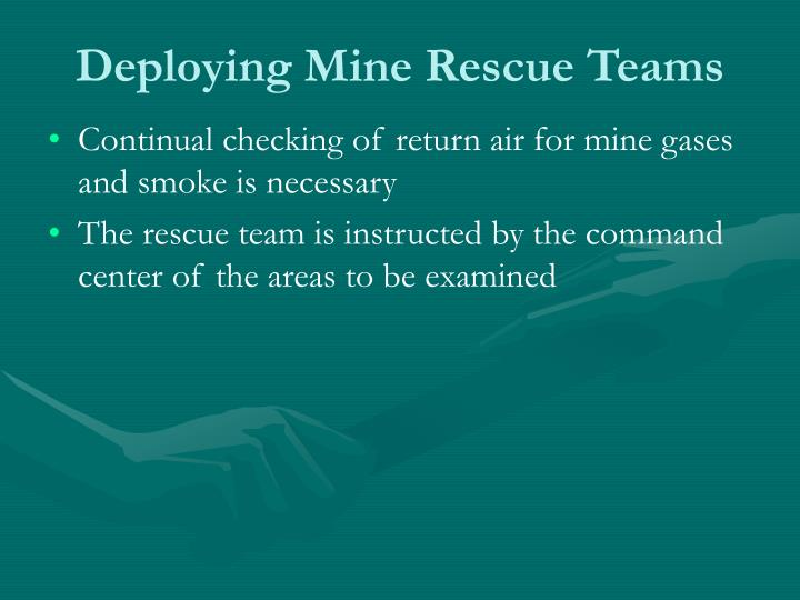 Deploying Mine Rescue Teams