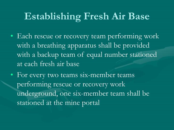 Establishing Fresh Air Base