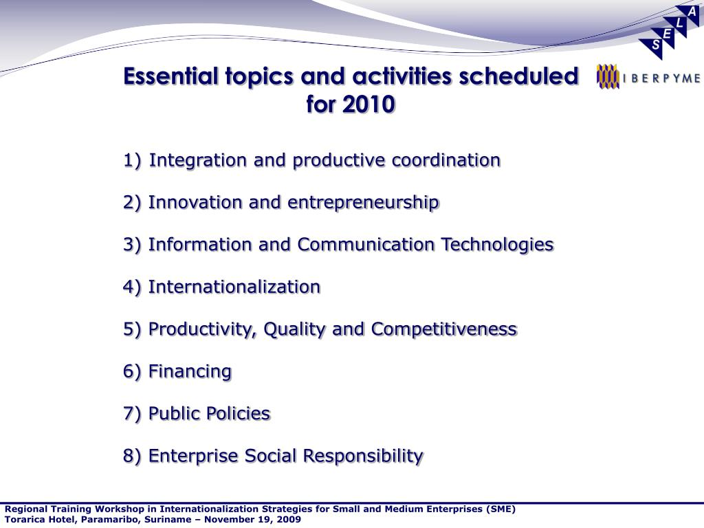Essential topics and activities scheduled for 2010