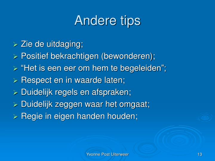 Andere tips