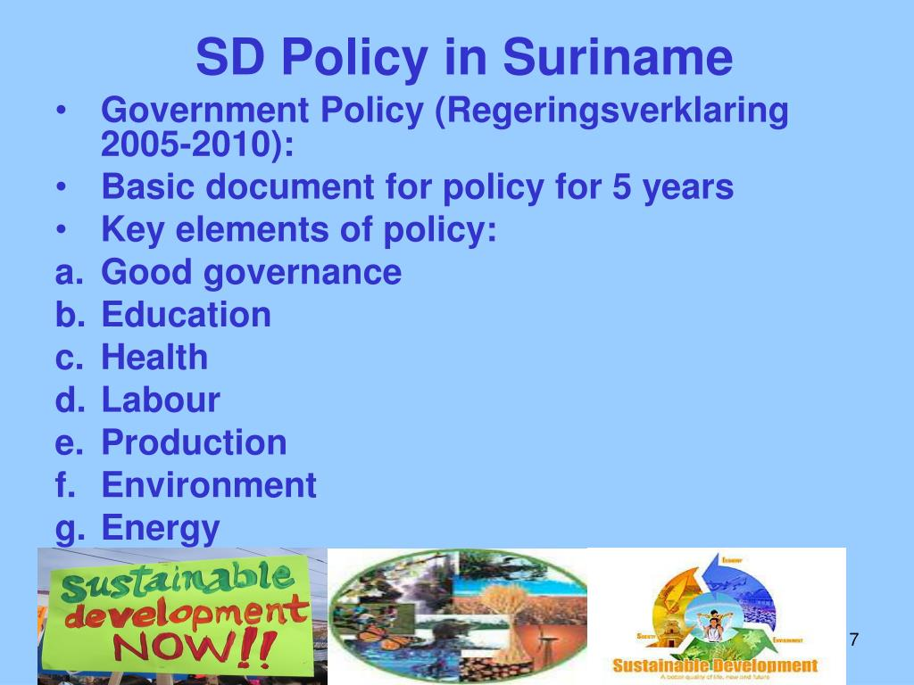 SD Policy in Suriname